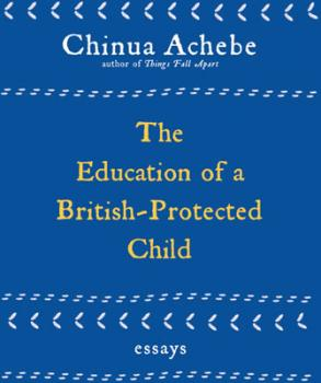"The Igbo: An excerpt from Chinua Achebe's ""The Education of a British Protected Child"""